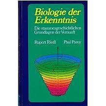 Biologie der Erkenntnis. Die stammesgeschichtlichenGrundlagen der Vernunft