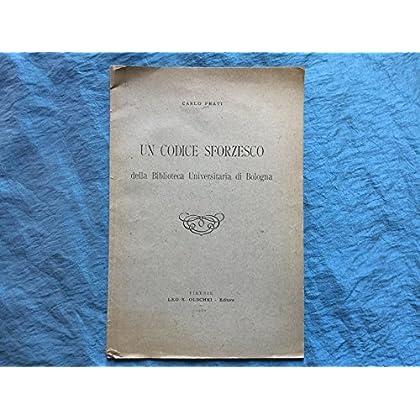 Un Codice Sforzesco Della Biblioteca Universitaria Di Bologna