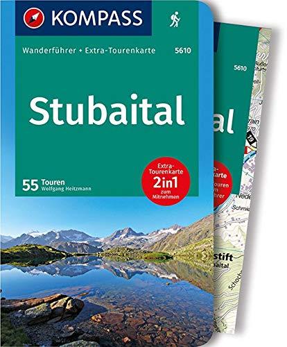 Stubaital: Wanderführer mit Extra-Tourenkarte 1:25.000, 55 Touren, GPX-Daten zum Download: Wandelgids met overzichtskaart (KOMPASS-Wanderführer, Band 5610)