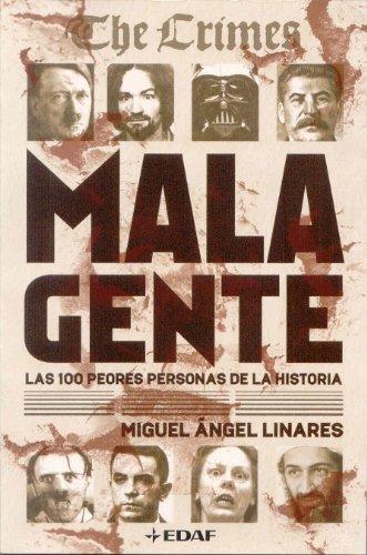 Mala gente (Clio. Crónicas de la Historia) por Miguel Ángel Linares