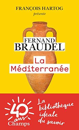 La Mediterranee par Braudel Fernand