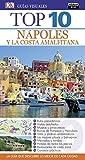 Nápoles y la costa Amalfitana (Guías Top 10) (GUIAS TOP10)