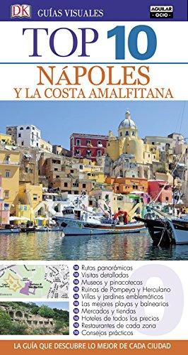 Nápoles y la Costa Amalfitana. Guías Top 10