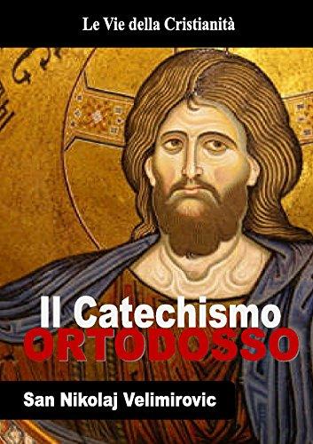 Catechismo Ortodosso (I doni della Chiesa)