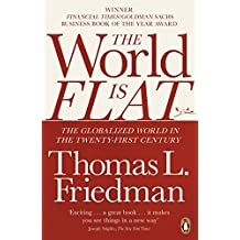 The World is Flat by Thomas Friedman (2007-07-05)