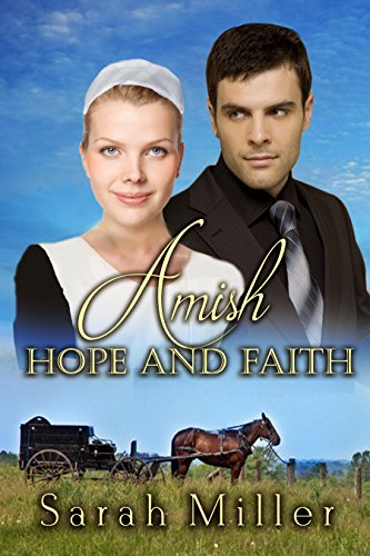 Amish Hope And Faith Amish Romance Amish The Englischer Romance Series Book 2