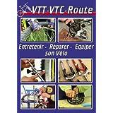 VTT - VTC - route : Entretenir, réparer, équiper son vélo - Sport Loisirs - Vélo cyclisme