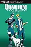 Quantum & Woody - Integral 1 (Valiant - Quantum & Woody DX)