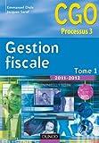 Image de Gestion fiscale 2011-2012 - Tome 1 - Manuel - 11ème édition