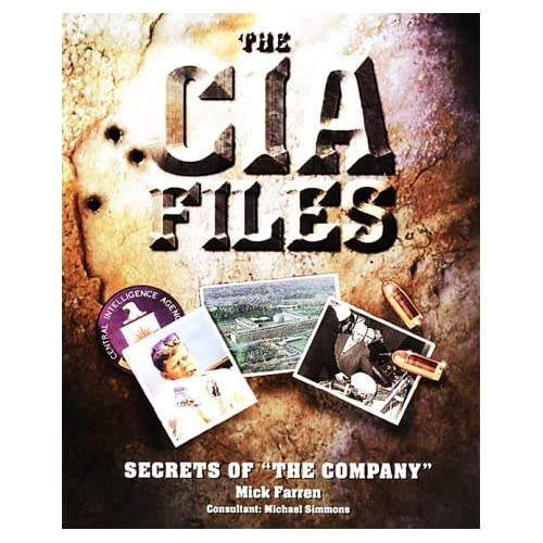 CIA Files: Secrets of The Company by Mick Farren (1999-01-06)