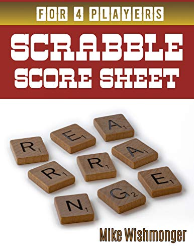 Scrabble Score Sheet: Painless Ways to Scrabble Score Sheet (scrabble puzzles, Band 19) - Scrabble-cd