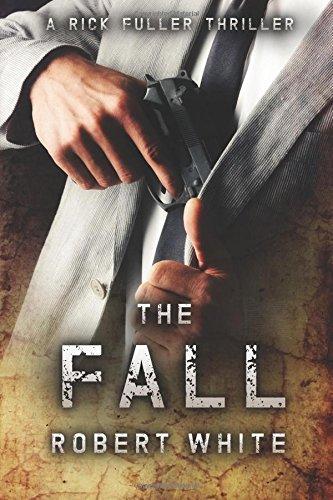 the-fall-sas-hero-turns-manchester-hitman-volume-3-a-rick-fuller-thriller