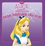 Alice au pays des merveilles MON HIST...