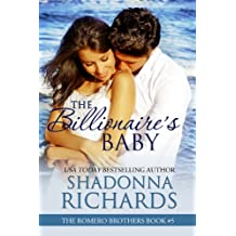 The Billionaire's Baby (The Romero Brothers, Book 5) (English Edition)