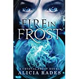 Fire in Frost (Crystal Frost Book 1) (English Edition)