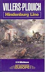 Villers-Plouich Hindenburg Line (Battleground Europe Series)