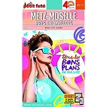 Petit Futé Metz - Moselle : Pays Thionvillois