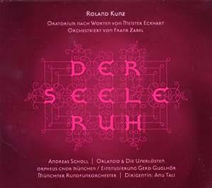 Kunz : Der Seele Ruh [Import anglais]