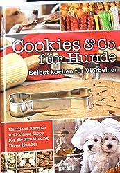 Cookies & Co für Hunde, Selbst kochen für Vierbeiner