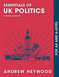 Essentials of UK Politics: For AS and A-Level