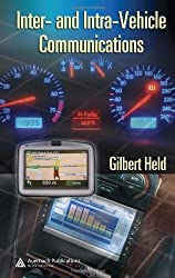 Inter- and Intra-Vehicle Communications by Gilbert Held (2007-11-08)
