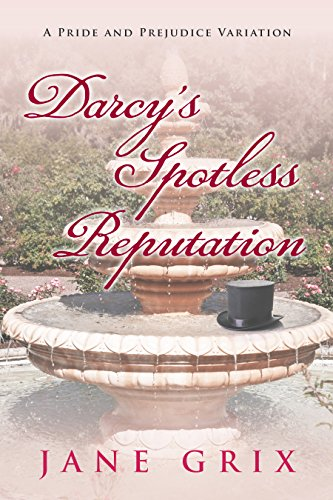 darcys-spotless-reputation-a-pride-and-prejudice-variation-english-edition