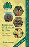 Diagnosis of ill-health in trees (Research for Amenity Trees)