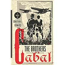 The Brothers Cabal (Johannes Cabal Series) by Jonathan L Howard (2014-09-30)