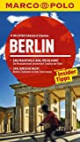 MARCO POLO Reiseführer Berlin: Reisen mit Insider-Tipps - Mit EXTRA Faltkarte & Cityatlas - Christine Berger