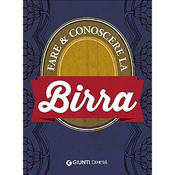 Fare E Conoscere La Birra
