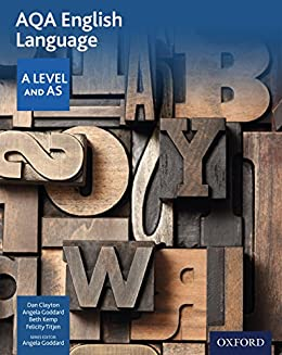 AQA A Level English Language: Student Book eBook by [Clayton, Dan]