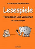 Lesespiele: Texte lesen und verstehen, 40 Kopiervorlagen (2. bis 4. Klasse)