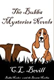 The Bubba Mysteries Novels: Novels 1 - 6 and the Brownie Novellas