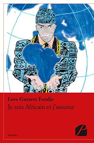 Lire en ligne Je suis Africain et j'assume pdf epub