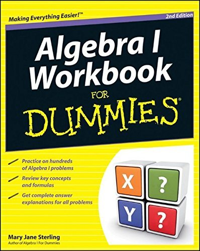 Algebra I Workbook For Dummies 2e by Mary Jane Sterling (2011-07-15)