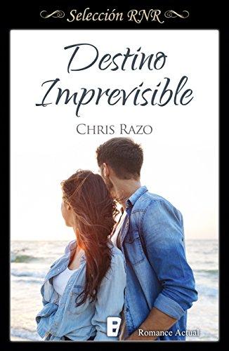 Descargar Libro Destino imprevisible (Bdb) de Chris Razo
