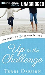 Up to the Challenge (An Anchor Island Novel) by Terri Osburn (2013-10-22)