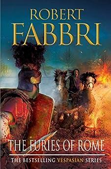 The Furies of Rome (Vespasian Series Book 7) (English Edition) van [Fabbri, Robert]