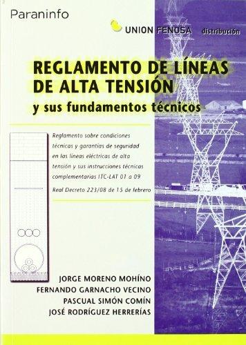 Reglamento de líneas de alta tensión y sus fundamentos técnicos por JORGE MORENO MOHINO