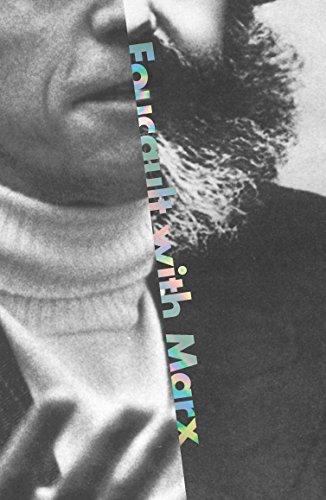 Foucault with Marx (English Edition)