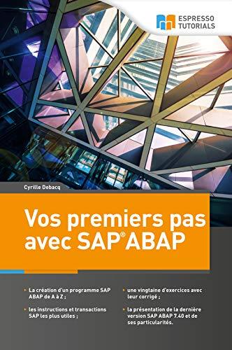 Vos premiers pas avec SAP ABAP par Cyrille Debacq