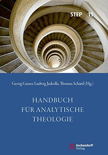 Handbuch für analytische Theologie (Studien zur systematischen Theologie, Ethik und Philosophie)