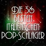 Die 36 Besten Italienischen Pop-Schlager