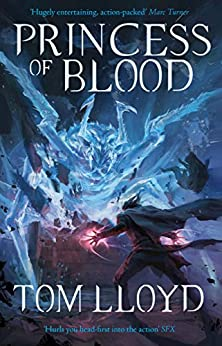Princess of Blood: Book Two of The God Fragments by [Lloyd, Tom]
