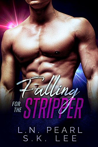 falling-for-the-stripper-1-a-new-adult-romance