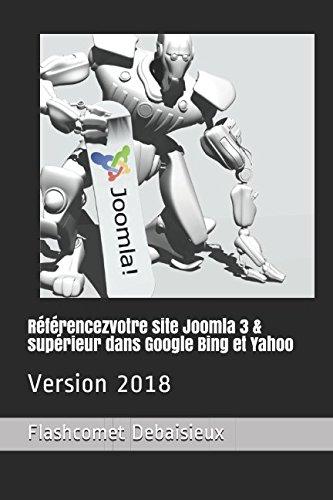 Rfrencezvotre site Joomla 3 & suprieur dans Google Bing et Yahoo: Version 2018