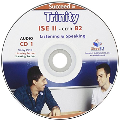 Succeed in Trinity-ISE II - CEFR B2 - Listening - Speaking, CD 1 y CD 2
