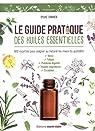 Le guide pratique des huiles essentielles par Charier