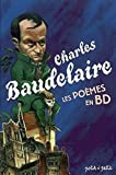 Charles Baudelaire, les poèmes en BD