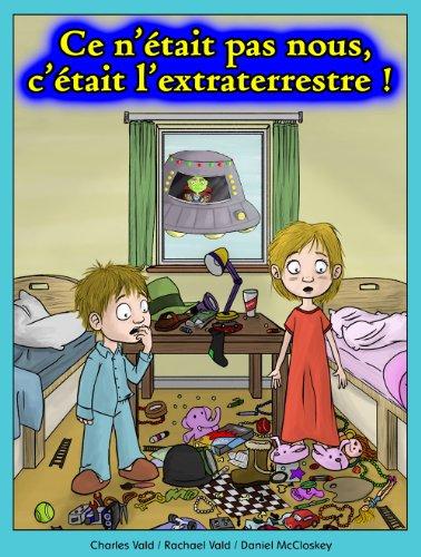 Ce n'était pas nous, c'était l'extraterrestre ! (7-10 ans)
